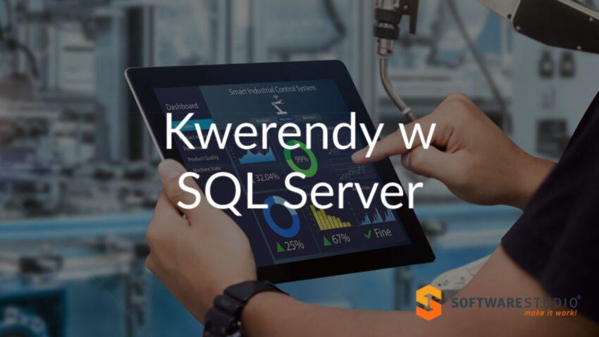 kwerendy w SQL server
