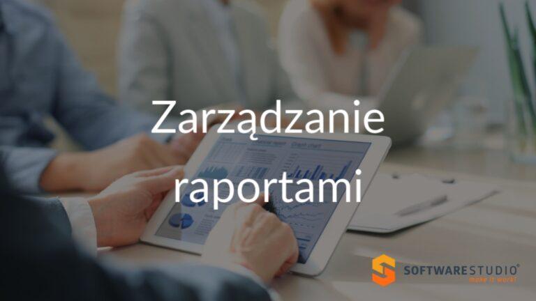 zarządzanie raportami