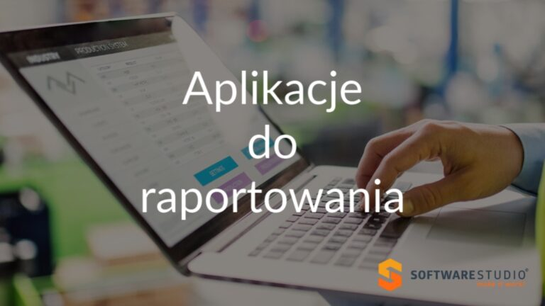 aplikacje do raportowania