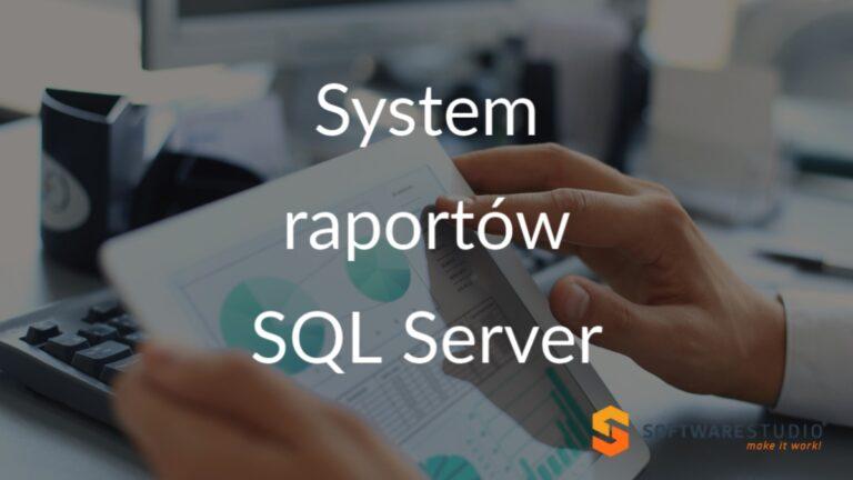 system raportów sql server