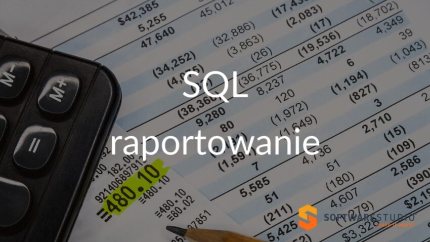 SQL raportowanie