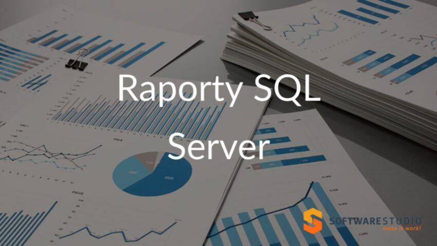 raporty SQL Server